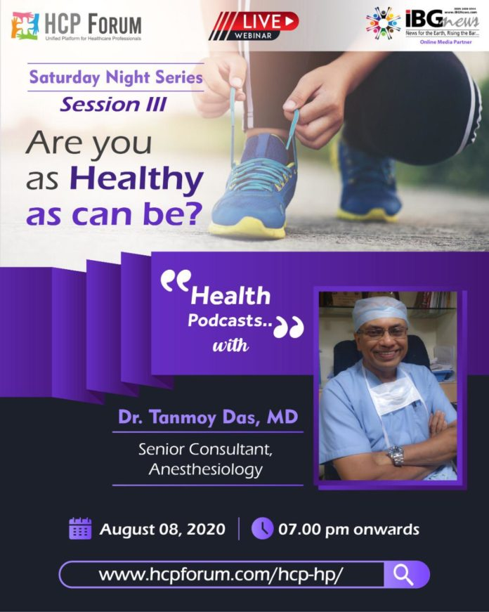 HCP Forum Webinar Session with Dr. Tanmoy Das - 8th Aug 2020 Stay Healthy naturally during COVID-19 Time