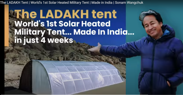 World 1st Solar Heated Military Tent - Made in India by Sonam Wangchuk