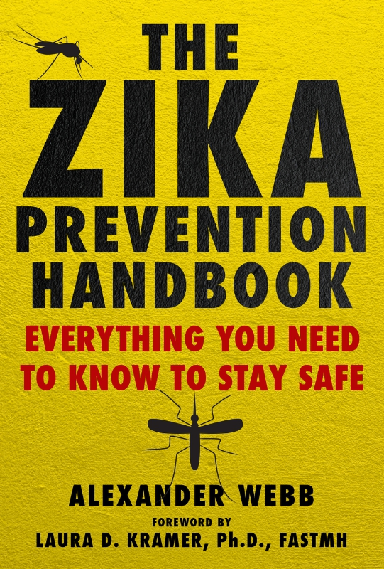 The Center for Disease Control: Zika is out of control. Here's how to keep yourself and your family safe.