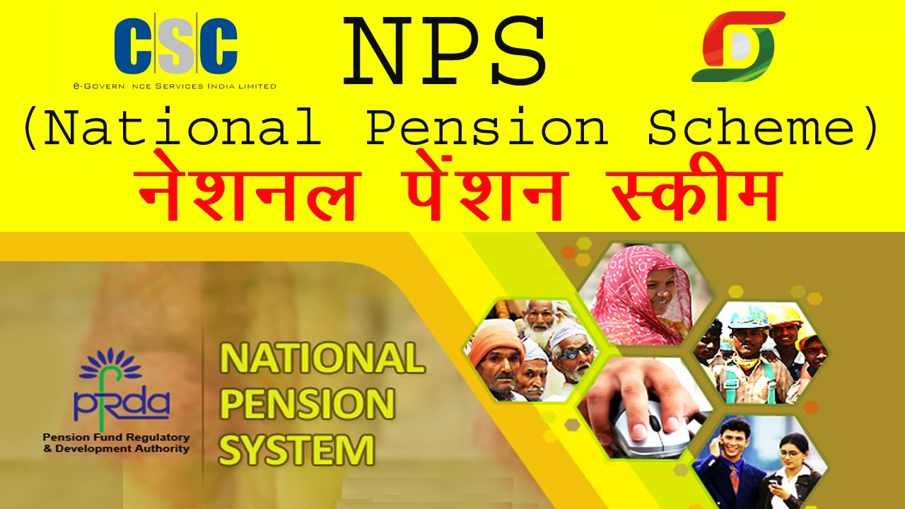 India Plans for New Pension Scheme (NPS) – National Pension System ...